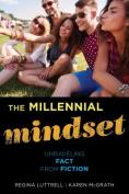 The Millennial Mindset