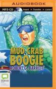 Mud Crab Boogie [Audio]