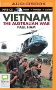Vietnam: The Australian War [Audio]