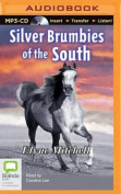 Silver Brumbies of the South [Audio]