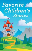 Favorite Children's Stories [Audio]