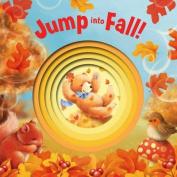 Jump Into Fall! [Board Book]