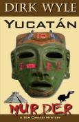 Yucataan Is Murder