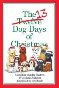 The 13 Dog Days of Christmas