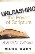 Unleashing the Power of Scripture