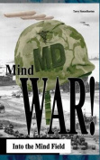 Mind War: Into the Mind Field