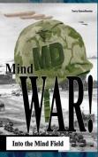 Mind War: Into the Mind Field