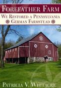 Forefather Farm