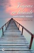Viajeros En Transito [Spanish]