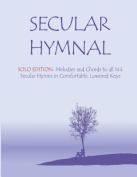 Secular Hymnal - Solo Edition