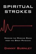 Spiritual Strokes