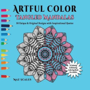 Artful Color Tangled Mandalas