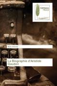 La Biographie Daristide Gaudon [FRE]
