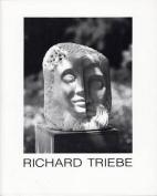 Richard Triebe Skulptur - Plastik - Graphik [GER]
