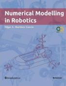 Numerical Modelling in Robotics
