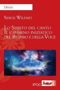Lo Spirito del Canto [ITA]