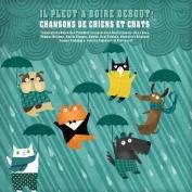Il Pleut a Boire Debout [Audio]