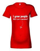 Women's Maternity 'I Grow People...What's Your Superpower.' T-Shirt