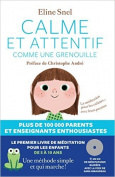 Calme Et Attentif Comme Une Grenouille + CD  [FRE]
