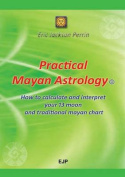 Practical Mayan Astrology