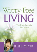 Worry-Free Living [Large Print]