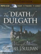 The Death of Dulgath [Audio]