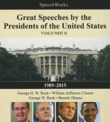 Great Speeches by the Presidents of the United States, Vol. 3 [Audio]