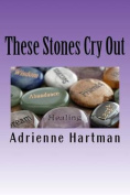 These Stones Cry Out