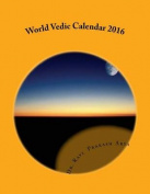 World Vedic Calendar 2016
