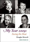 My Year 2009: Facing the Heat