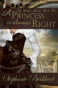 A Princess Is Always Right