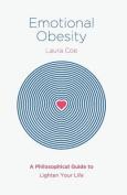 Emotional Obesity