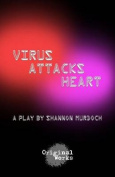 Virus Attacks Heart