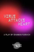Virus Attacks Heart