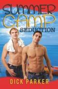 Summer Camp Seduction