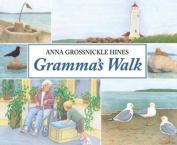 Gramma's Walk