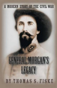 General Morgan's Legacy