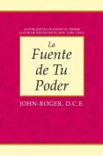 La Fuente de Tu Poder [Spanish]