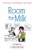 Room for Milk: Doodles