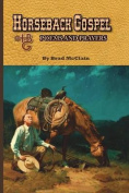 Horseback Gospel - Poems and Prayers