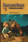Horseback Gospel - Poems and Prayers