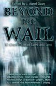 Beyond the Wail