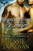 Reawakening the Dragon
