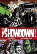 The Showdown Volume I