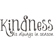 Gourmet Rubber Stamps Cling Stamps 7cm x 12cm Kindness Is Always In Season