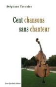 Cent Chansons Sans Chanteur [FRE]