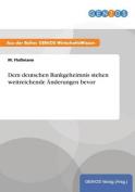 Dem Deutschen Bankgeheimnis Stehen Weitreichende Anderungen Bevor [GER]