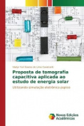 Proposta de Tomografia Capacitiva Aplicada Ao Estudo de Energia Solar [POR]