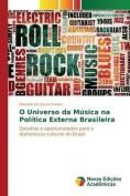 O Universo Da Musica Na Politica Externa Brasileira [POR]