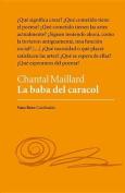 La Baba del Caracol [Spanish]
